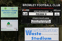 Signage at the main entrance promoting today's game during Bromley vs Fulham, Friendly Match Football at the H2T Group Stadium on 6th July 2019