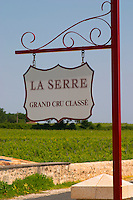 A sign in the vineyard saying Chateau La Serre Grand Cru Classe Saint Emilion Bordeaux Gironde Aquitaine France