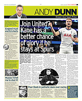 Daily Mirror - 25-Feb-2019 - 'Join United? Kane has a better chance of glory if he stays at Spurs' - Photo by Rob Newell (Camerasport via Getty Images)