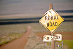 Rural Road, No SIgns, in the outback of Pueblo Valley, Ore.