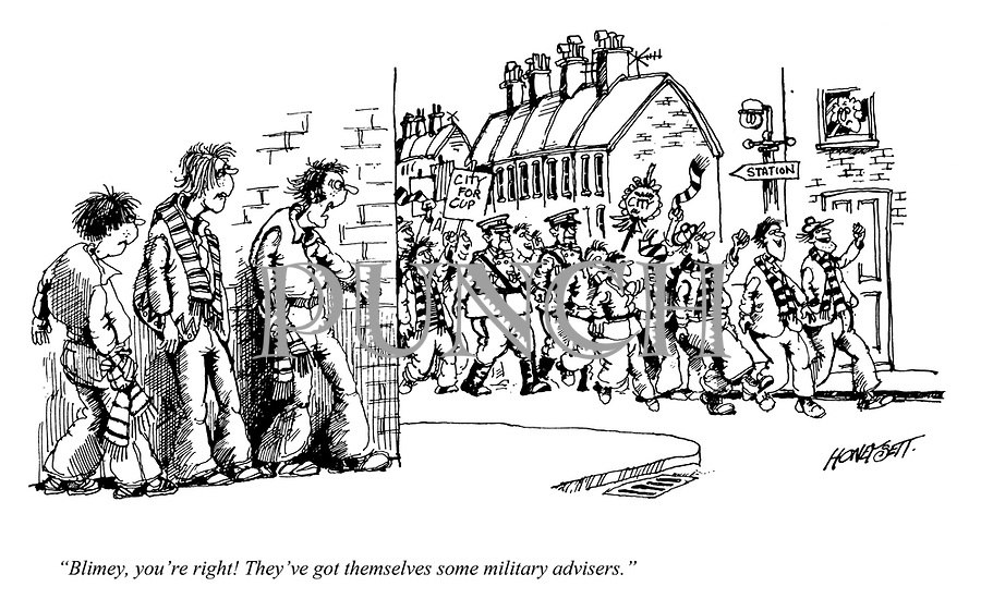 """""""Blimey, you're right! They've got themselves some military advisers."""""""