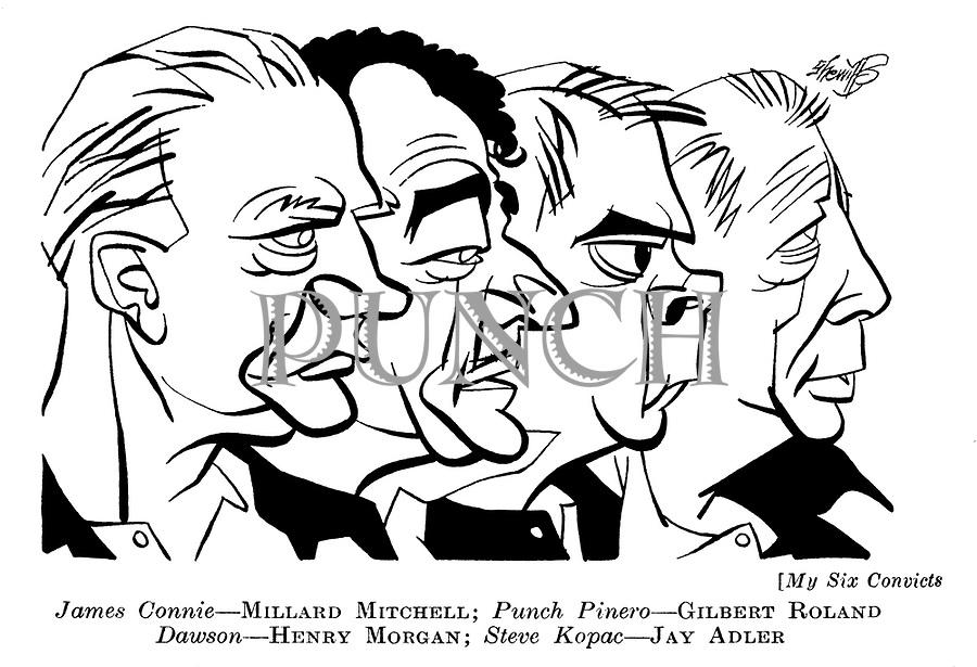 My Six Convicts ; Millard Mitchell , Gilbert Roland , Henry Morgan and Jay Adler