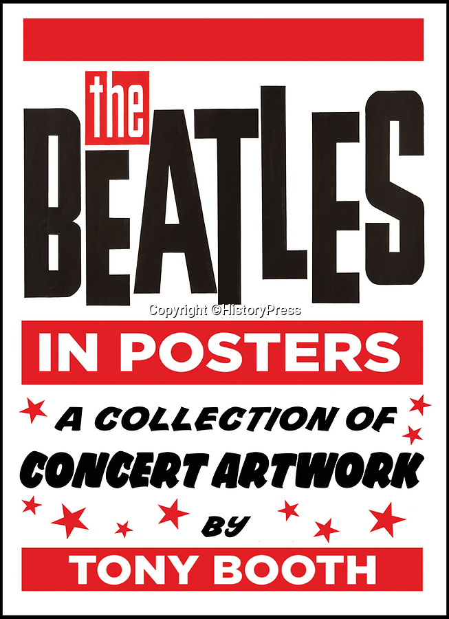 BNPS.co.uk (01202 558833)Pic: HistoryPress/BNPS<br /> <br /> 'The Beatles in Posters'<br /> <br /> Fascinating promotional posters charting the humble beginnings of the Beatles for gigs in church halls and horticultural clubs have emerged in a new book.<br /> <br /> They were designed by the late artist Tony Booth who was commissioned by the Beatles' legendary manager Brian Epstein to create the posters for their shows from 1960 to 1963.<br /> <br /> They feature in new book 'The Beatles In Posters', which has been completed by his son Lee following Tony's death in January.<br /> <br /> The final posters by him date to the end of 1963, by which point the Beatles had become household names following the release of debut album 'Please, Please Me'.