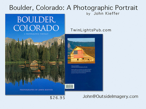 """Boulder, Colorado: A Photographic Portrait"" by John Kieffer"
