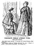 """Passionate Female Literary Types. The NEW School. Mrs Blyth (newly married). """"I wonder YOU never married, Miss Quilpson!"""" Miss Quilpson (author of """"Caliban Dethroned,"""" &c., &c.). """"WHAT? I MARRY! I be A MAN'S PLAYTHING! No, thank you!"""""""