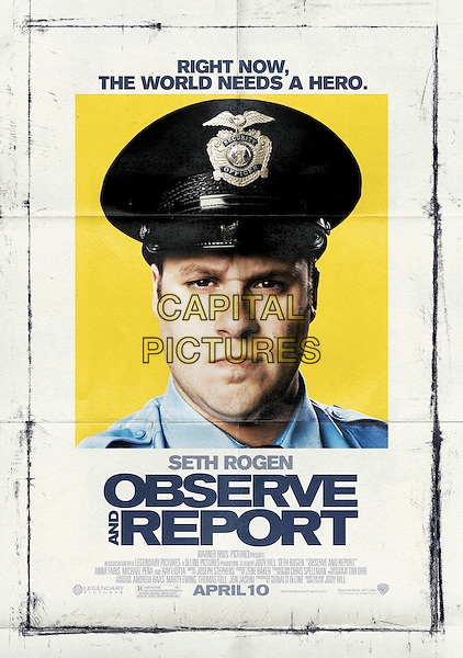 POSTER ART.in Observe and Report .*Filmstill - Editorial Use Only*.CAP/FB.Supplied by Capital Pictures.