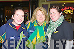 Marian and Maria O'Callaghan ad Jennifer Breen Killarney supporting the Kerry team in Killarney on Monday night..