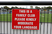 Signage at Bromley FC, This is a Family Club. Please Moderate your Language during Bromley vs Chesterfield, Vanarama National League Football at the H2T Group Stadium on 7th September 2019