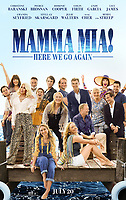 MAMMA MIA, HERE WE GO AGAIN (2018)<br /> POSTER<br /> *Filmstill - Editorial Use Only*<br /> CAP/FB<br /> Image supplied by Capital Pictures