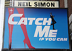 Catch Me If You Can billboard of the New Broadway Musical - Catch Me If You Can on March 16, 2011 at the Neil Simon Theatre, New York City, New York. (Saw the musical - great.) The play is in previews right now. (Photo by Sue Coflin/Max Photos)