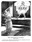 "The Execution of Justice. (Soviet Style.) Bolshevist Judge. ""Prisoner at the bar, have you anything to say why sentence should not be passed upon you?"" (an InterWar cartoon shows a shackled Justice at a Soviet court held by the OGPU Unified State Political Directorate)"