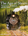 Published photography by Larry Angier..Cover and interior photos, The Age of Steam by John Westwood