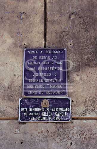Amapa, Brazil. Plaque marking the position of the Equator.