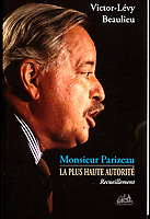 Publication  en couverture d'un livre sur jacques Parizeau<br /> <br /> Photo : Pierre Roussel