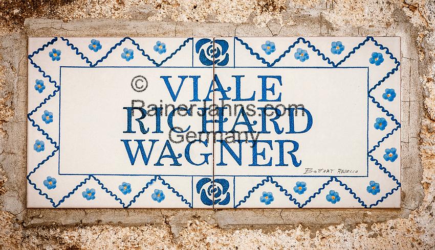 Italien, Kampanien, Ravello: Strassenschild Viale Richard Wagner   Italy, Campania, Ravello: street sign Viale Richard Wagner