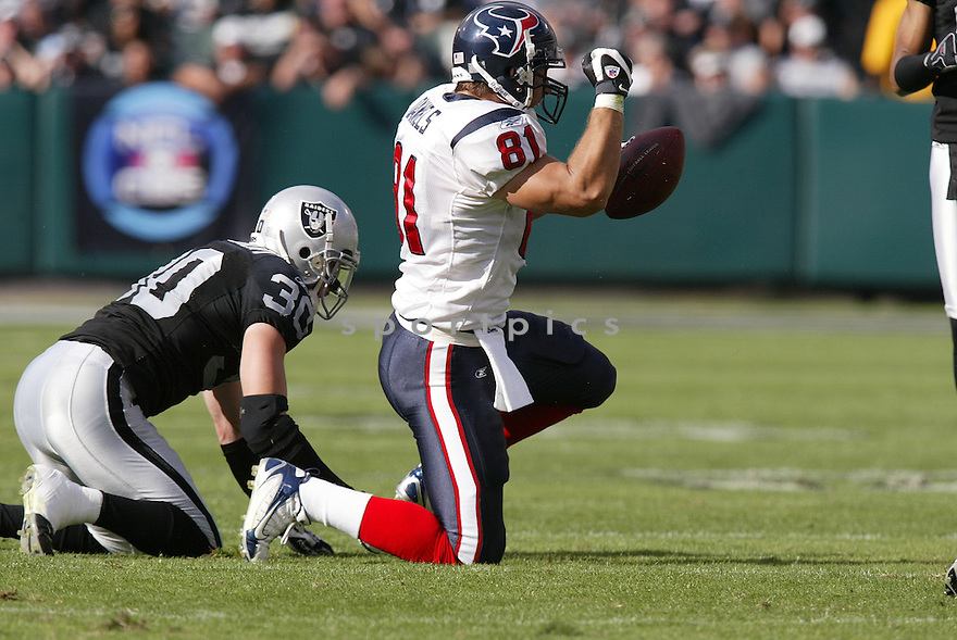 OWEN DANIELS,  of the Houston Texans, in action during the Texans game against the Oakland Raiders game on November 4, 2007 in Oakland, CA...Texans  win 24-17..........