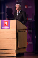London, 28/05/2015. Today, the LSE (London School of Economics and Political Studies) European Institute presented a public lecture called &quot;The Case for Europe: the Italian vision&quot; hosted by the President of the Italian Republic Sergio Mattarella (Italian Politician, lawyer and judge; he is the 12th President of the Italian Republic; he was a member of Parliament from 1983 to 2008 elected for the Christian Democracy Party in the western Sicily constituency; he served as Minister of Education from 1989 to 1990, as Deputy Prime Minister of Italy from 1998 to 1999 and as Minister of Defence from 1999 to 2001. In 2011, he became an elected judge on the Constitutional Court). Chairs of the event were Paul Kelly (Pro-Director at LSE, Professor of Political Philosophy at LSE, and Head of the Department of Government) and Maurice Fraser (Senior Fellow in European Politics at LSE, Director Agora Projects - publishing. Senior Counselor, APCO Worldwide. Special Adviser to UK Foreign Secretaries Douglas Hurd, John Major and Sir Geoffrey Howe, 1989 - 1995).<br />