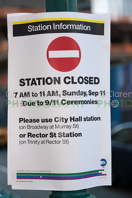 A sign on a utility pole on Church Street advising of closure of the World Trade Center subway station on Sunday due the 9/11 Memorial Ceremony.