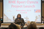 BME Sport Cymru Project Launch<br /> 09.11.16<br /> &copy;Steve Pope - Sportingwales