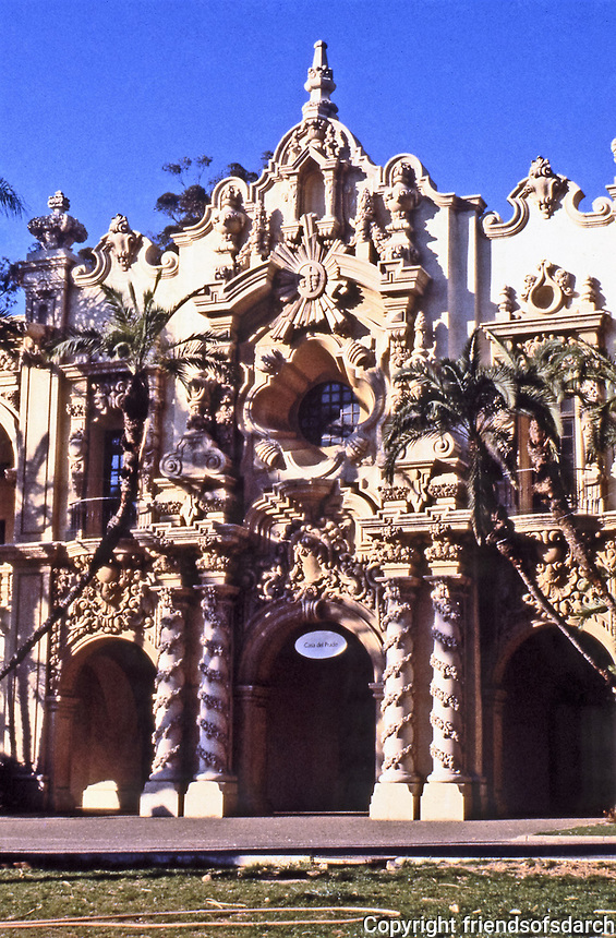 Balboa Park: Casa del Prado, San Diego. Designed by Bernhard Goodhue.