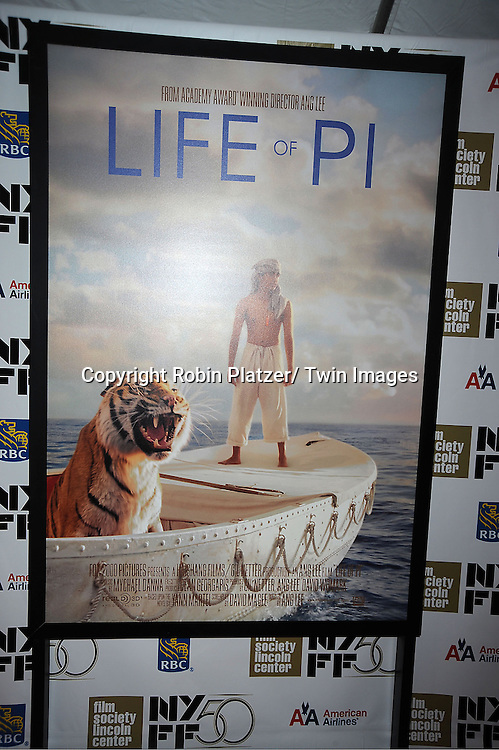 "The poster at the 50th Annual New York Film Festival Opening Night Gala presentation of ""Life of Pi"" starring Suraj Sharma and directored by Ang Lee on September 28, 2012 in New York City. The screening was at Alice Tully Hall at Lincoln Center."