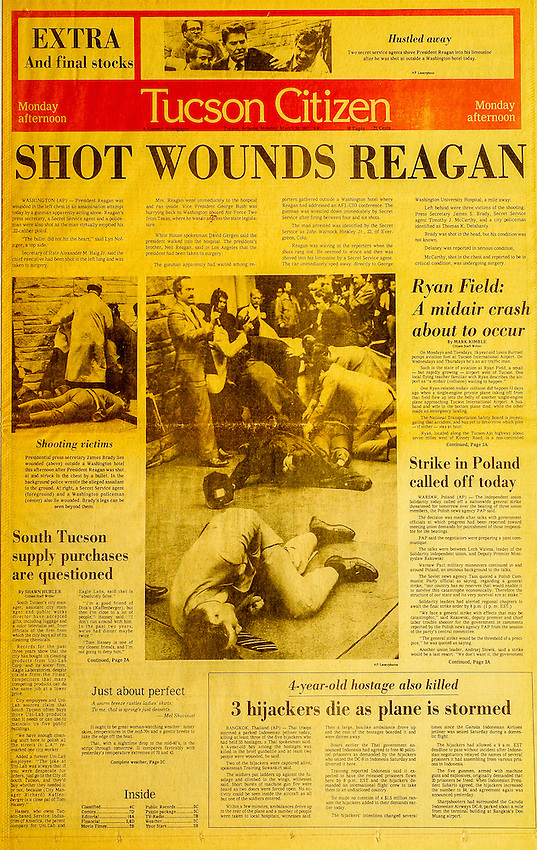 This is the Tucson Citizen front page for March 30, 1981, when President Ronald Reagan was shot and wounded by John Hinkley Jr.