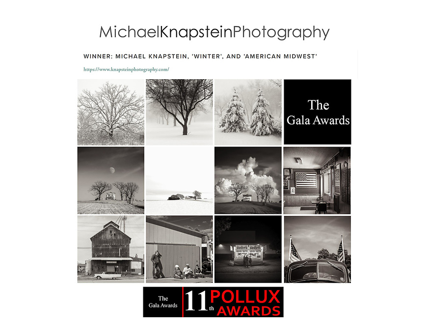 Photographs by Michael Knapstein won the Grand Prize Award in the 11th Annual Pollux Awards. In addition, he won First Place in Documentary, People and Nature as well as Second Place in Fine Art, Landscape and Nature categories.