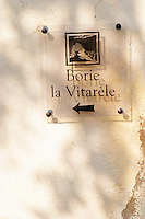 Domaine Borie la Vitarèle Causses et Veyran St Chinian. Languedoc. France. Europe. A sign.