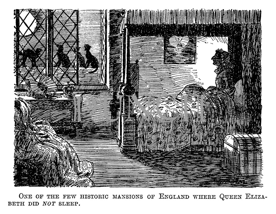One of the few historic mansions of England where Queen Elizabeth did NOT sleep.