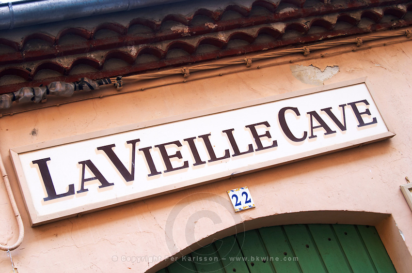 Domaine Pietri-Geraud Roussillon. A sign saying La Vieille Cave - the old wine cellar - on top of the door. France. Europe.