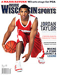 MADISON, WI - January 12: Inside Wisconsin Sports March 2010 cover featuring Wisconsin Badgers guard Jordan Taylor at the Kohl Center in Madison, Wisconsin on January 12, 2010. (Photo by David Stluka)