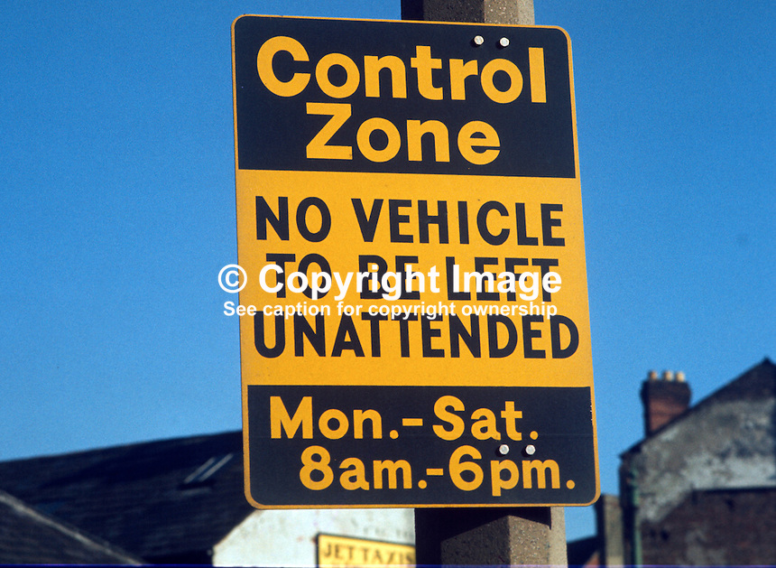 Control Zone Signs, Belfast, N Ireland, UK, banning unattended vehicles in the city's streets. 197602130125a..Copyright Image from Victor Patterson, 54 Dorchester Park, Belfast, UK, BT9 6RJ..Tel: +44 28 9066 1296.Mob: +44 7802 353836.Voicemail +44 20 8816 7153.Skype: victorpattersonbelfast.Email: victorpatterson@me.com.Email: victorpatterson@ireland.com (back-up)..IMPORTANT: If you wish to use this image or any other of my images please go to www.victorpatterson.com and click on the Terms & Conditions. Then contact me by email or phone with the reference number(s) of the image(s) concerned.