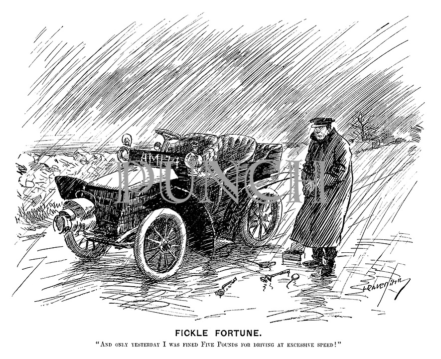 """Fickle Fortune. """"And only yesterday I was fined five pounds for driving at excessive speed!"""""""