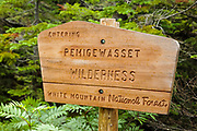 Pemigewasset Wilderness sign on the Zeacliff Trail in the White Mountain National Forest of New Hampshire during the summer months.