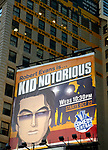 "Robert Evans The Comedy Central Television Billboard for ""ROBERT EVANS IS KID NOTORIOUS"" in Times Square, New York City.<br />