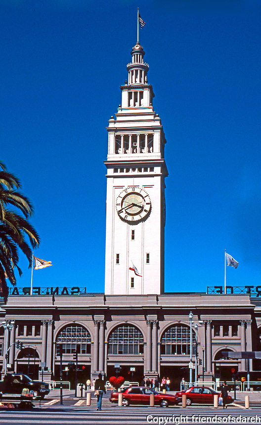 San Francisco:  Ferry Building. A. Page Brown, 1896. Embarcadero Freeway torn down. Building beautifully restored, 2003.