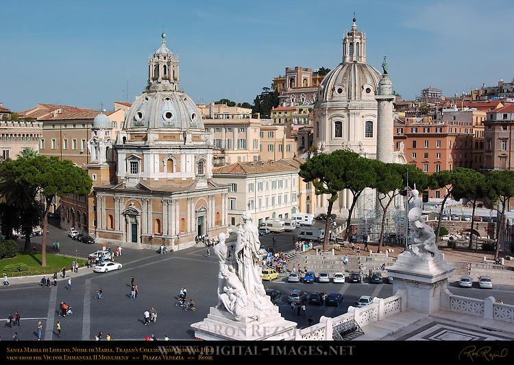 Piazza Venezia Santa Maria di Loreto Santissimo Nome di Maria Trajan's Column Trajan's Forum from Victor Emmanuel II Monument Rome