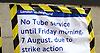 Tube Strike 6th August 2015