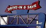 Drive in and Save sign in Pasadena, CA shot circa 1989 - scanned Epson 2017