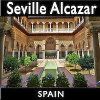 Photos of the Alcazar of Seville. Alcazar of Seville Images