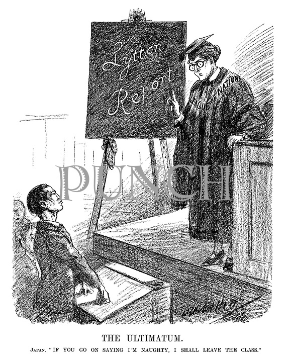 """The Ultimatum. Japan. """"If you go on saying I'm naughty, I shall leave the class."""" (an InterWar cartoon shows the League Of Nations teacher with Lytton Report written on the blackboard and a defiant Japanese student)"""