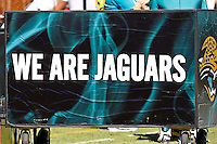 October 02, 2011:  A Jaguars sign on the field before the start of action between the Jacksonville Jaguars and the New Orleans Saints at EverBank Field in Jacksonville, Florida.  New Orleans defeated Jacksonville 23-10.........