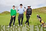 Kerry Boys Co Championship Ballybunnion Golf Club  Friday 16 July: Jack McCarthy Tralee, Brian Ciepierski Castlegregory, Niall O'Connor Killarney.