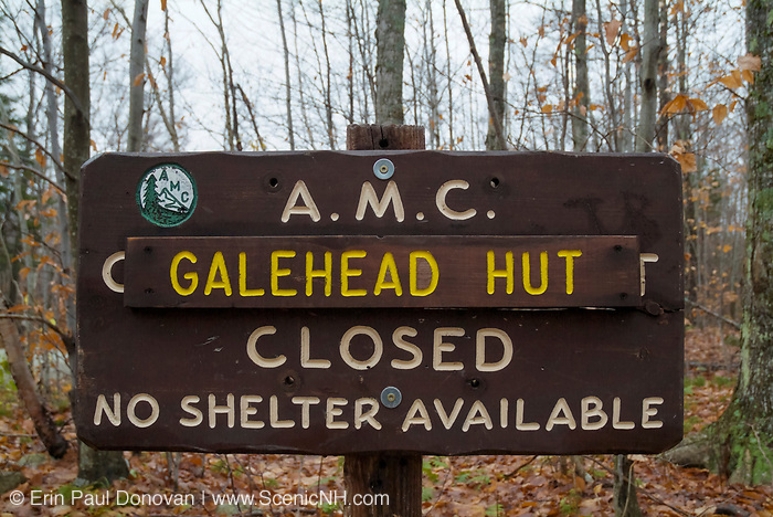 Galehead Hut closed sign at the trailhead parking along Gale River Loop Road in Bethlehem, New Hampshire.