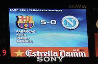 FUSSBALL  INTERNATIONAL   SAISON 2011/2012   22.08.2010 Gamper Cup FC Barcelona - SSC Neapel Anzeigentafel im Stadion Nou Camp mit dem Ergebnis von 5-0