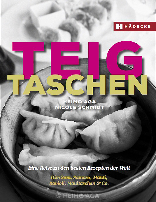 "Cover of the book ""Teigtaschen"" (World of Dumplings) by Heimo Aga (photos) & Nicole Schmidt (text)"
