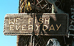 We fish every day sign Commonwealth of Virginia, Fine Art Photography by Ron Bennett, Fine Art, Fine Art photography, Art Photography, Copyright RonBennettPhotography.com ©