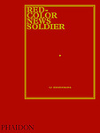 Li Zhensheng: Red-Color News Soldier Book