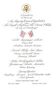 Washington, D.C. - May 7, 2007 -- Menu for the luncheon hosted by United States President George W. Bush and first lady Laura Bush in honor of Her Majesty Queen Elizabeth II and His Royal Highness The Prince Philip, Duke of Edinburgh of Great Britain at the White House in Washington, D.C. on Monday, May 7, 2007.  .Credit: Ron Sachs / CNP