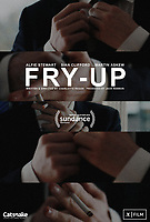 Fry-Up (2017)<br /> POSTER ART<br /> *Filmstill - Editorial Use Only*<br /> CAP/MFS<br /> Image supplied by Capital Pictures